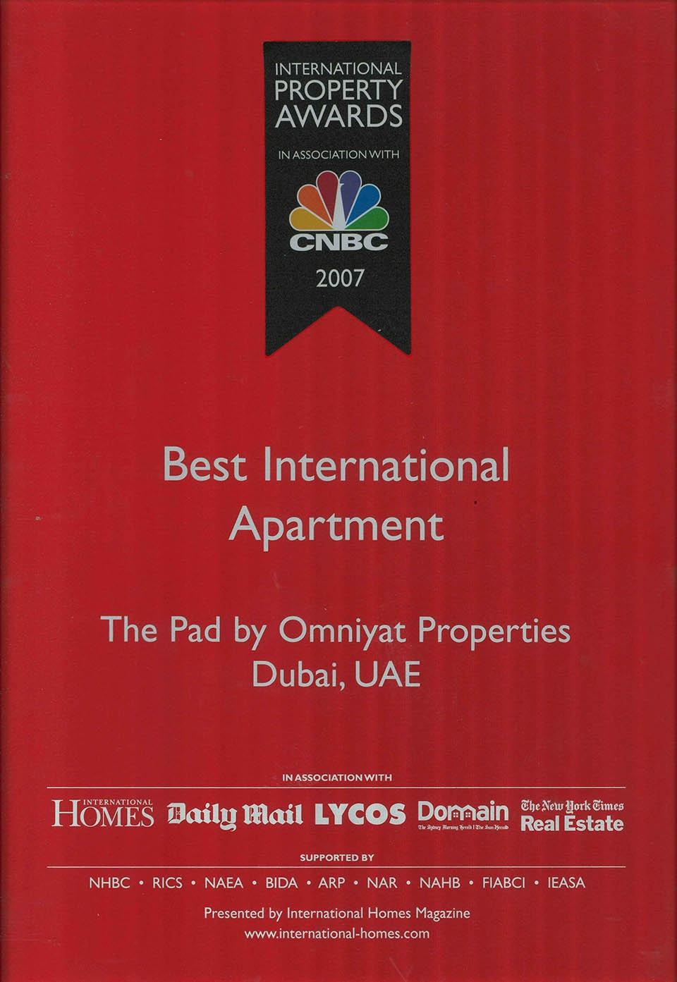 2007 CNBC International Property Awards - Best International Apartment (The Pad)